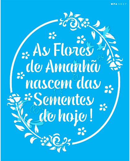 STENCIL OPA FRASE AS FLORES DE AMANHÃ ( OPA 3027 )