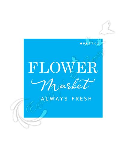 STENCIL OPA FRASE FARMHOUSE FLOWER MARKET (OPA 2902)