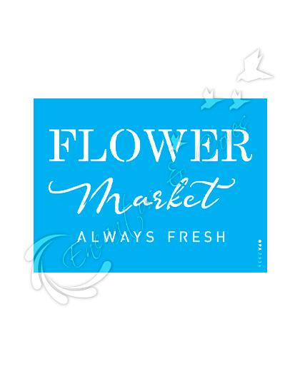 STENCIL OPA FRASE FARMHOUSE FLOWER MARKET (OPA 2936)
