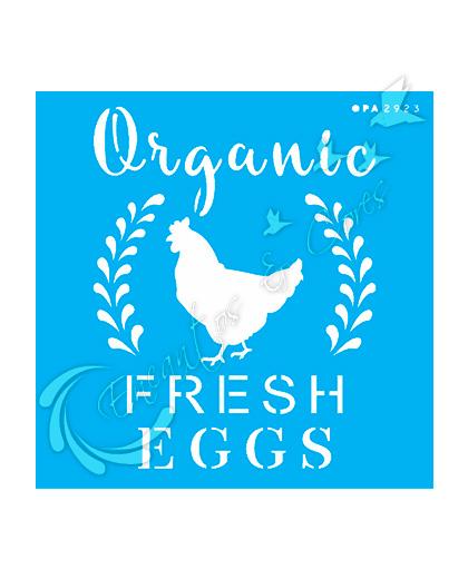 STENCIL OPA FRASE FARMHOUSE ORGANIC FRESH EGGS (OPA 2923)